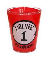 #1 DRUNK - FLORIDA FUNNY SHOT GLASS - SOUVENIR NOVELTY GIFT 1702F/R