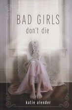 Complete Set Series - Lot of 3 Bad Girls Don't Die by Katie Alender (YA Horror)
