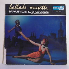 "33T Maurice LARCANGE Accordéon Disque LP 12"" BALLADE MUSETTE - DECCA ACL 804"