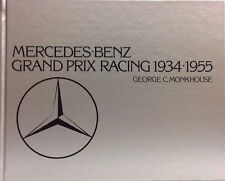 Mercedes-Benz Grand Prix Racing, 1934-1955 - G.C.Monkhouse - White Mouse-auto