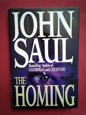 The Homing * John Saul * 1994 * First Edition * Hardcover *