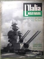 L'Italia Marinara Febbraio 1941 WW2 Capo Horn D'Annunzio Palitana Mosella Pesca