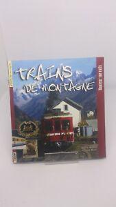 Trains de montagne : Hauteur sur rails - Jeanne Morana  | Livre | d'occasion