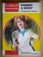 Piombo a gogo'Dewey Thomas B.Mondadori1962giallo721schofield barr messico