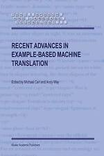 Recent Advances in Example-Based Machine Translation (Text, Speech and Language