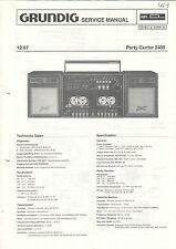 Grundig-PARTY CENTER 2400 12/87 - istruzioni Service Manual Schema Elettrico-b2825