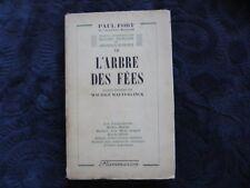 Paul Fort;L'Arbre des Fées;1942;dédicacé par Paul Fort au Dr H.Déroche