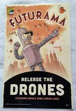 "FUTURAMA - 11""x17"" Original Promo TV APP Game Poster SDCC 2015 MINT XXXX/3000"