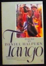Tango: Poems  Daniel Halpern 1st Trade Paperback Printing