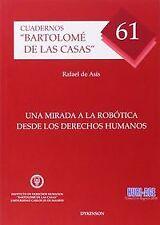 UNA MIRADA A LA ROBÓTICA DESDE LOS DERECHOS HUMANOS. ENVÍO URGENTE (ESPAÑA)