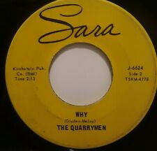 45 RPM IOWA GARAGE ROCK , THE QUARRYMEN, TWO SIDER, WHY / DONT TRY YOUR LUCK