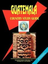 Guatemala Country Study Guide Vol. 80 by International Business Publications...