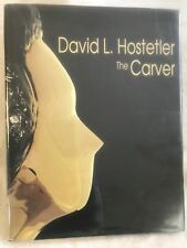 THE CARVER (1992) WARMLY INSCRIBED by David Hostetler dated 1992 HC w/dj VG