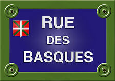 PLAQUE de RUE Collection FRANCE PAYS BASQUE BEARN Personnalisable ALU 20x30 cm