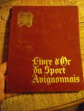 Livre d Or du Sport Avignonnais - Avignon 1969