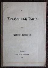 De Dresden por Paris/Sajonia Verhaengniss 1866 Historia Estudios regionales xz