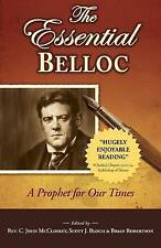 The Essential Belloc: A Prophet for Our Times Rev C. John McClosky FREE SHIPPING