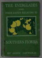 GIFFORD Everglades and Other Essays Relating to Southern Florida 1912