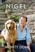 Nigel: my family and other dogs by Don, Monty, Good Used Book (Hardcover) Fast &