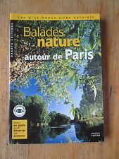 Balades nature autour de Paris Neuf