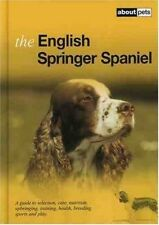 Excellent, The English Springer Spaniel (About Pets), , Book