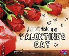 SHORT HISTORY OF VALENTINE'S DAY [9781491460986] - SALLY LEE (HARDCOVER) NEW