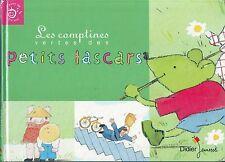 Les Comptines Vertes des Petits Lascars * Album rigide ed Didier  avec partition