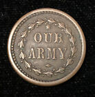1863 Civil War Token Our Army Capped Liberty Head XF Very Nice Condition!