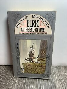 Elric Of Melnibone Saga by Michael Moorcock Book #7 Elric At The End of Time DAW