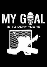 My Goal Is to Deny Yours : Hockey Books for Kids, Journal and Personal Stats...