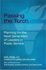 PASSING THE TORCH - BESEL, KARL/ WILLIAMS, CHARLOTTE LEWELLEN/ BRADLEY, TODD (CO