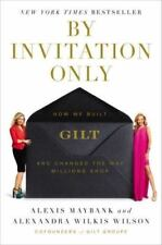 Alexis Maybank and Alexandra Wilkis Wilson~BY INVITATION ONLY~SIGNED~1ST(2)/DJ~