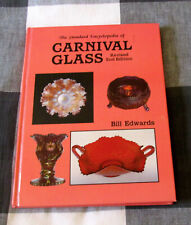 Carnival Glass Encyclopedia rev. 2nd ed by Bill Edwards hc 1988   Collector Book