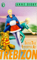 Into the Fourth at Trebizon (Puffin Books), Anne, Digby, Good Book