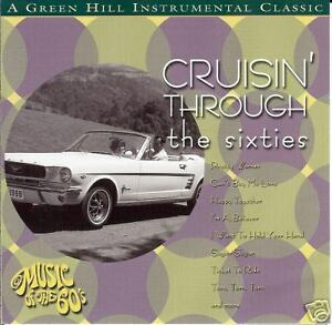 Cruisin' Through The Sixties - Produced By Jack Jezzro