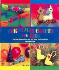 Christmas Crafts for Kids: Practical Decorations and Gift Ideas for Festive...