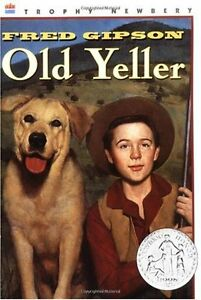 Old Yeller (HarperClassics) by Fred Gipson