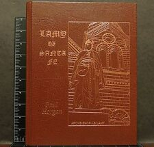 Archbishop J B Lamy of Santa Fe Life Times Paul Horgan 2012 History leatherbound