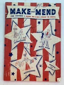 Vintage 1942 Spool Cotton Co MAKE and MEND For Victory Book no.S-10 Paperback