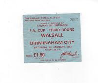 Walsall v Birmingham City Ticket Stub FA Cup 3rd Round 08/01/1983