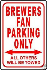 """BREWERS FAN PARKING ONLY 12""""x18"""" ALUMINUM SIGN"""