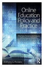 ONLINE EDUCATION POLICY AND PRACTICE - PICCIANO, ANTHONY G. - NEW PAPERBACK BOOK
