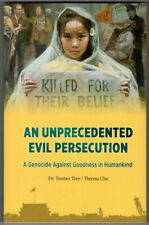 An Unprecedented Evil Persecution: A Genocide Against Goodness in Humankind PB