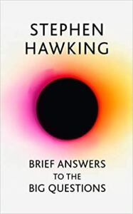 Brief Answers to The Big Questions by Stephen Hawking (NEW)