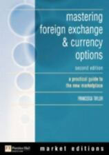 mastering foreign exchange & currency options: a practical guide to the new mark