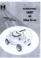 INTERNATIONAL CADET 60 Riding Mower Operators Manual IH