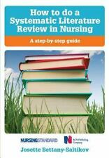 How to Do a Systematic Literature Review in Nursing: A Step-By-Step Guide (Paper
