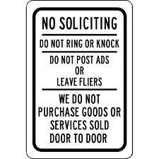 """No Soliciting We do not purchase goods sold door to door 8"""" x 12"""" Aluminum Sign"""