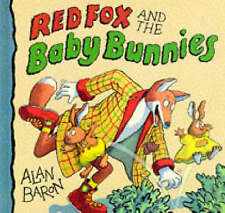 Red Fox And The Baby Bunnies by Alan Baron (Hardback, 1996)