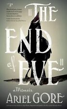 THE END OF EVE (9780986000799) - ARIEL GORE (PAPERBACK) NEW